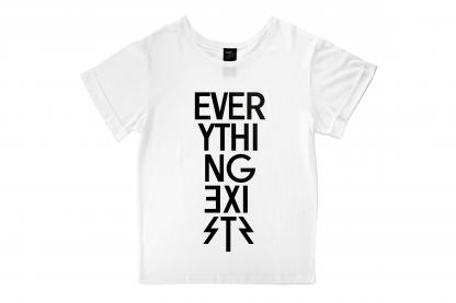 EVERYTHING EXISTS T-shirt