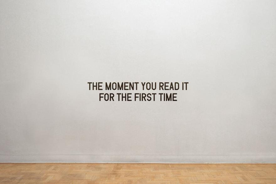 THE MOMENT YOU READ IT FOR THE FIRST TIME