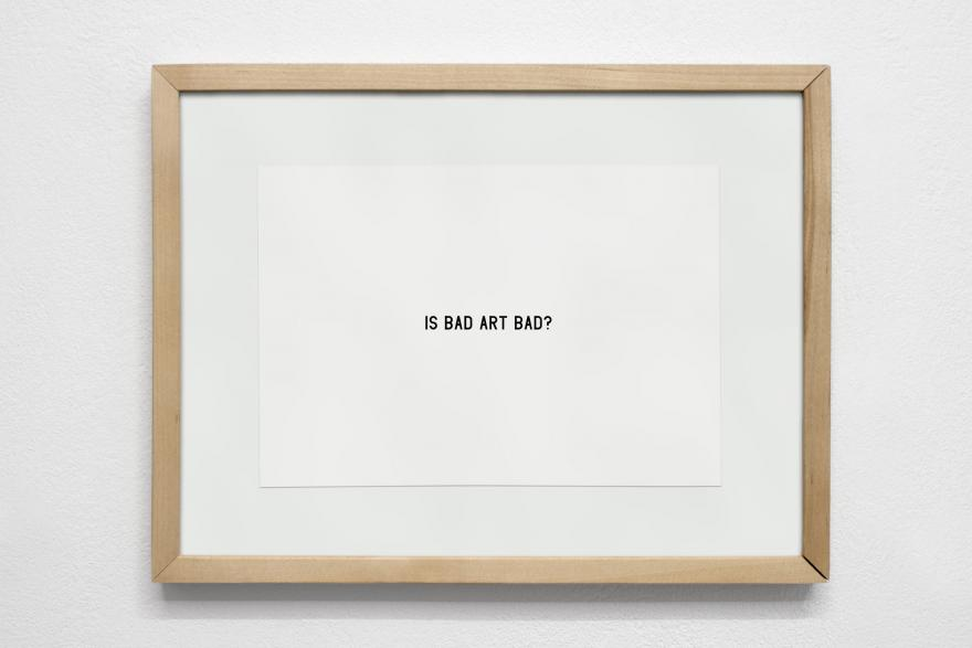 IS BAD ART BAD?